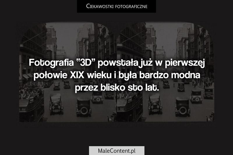 Ciekawostki fotograficzne piotr iskra malecontent.pl fotografia 3d stereoskopowa