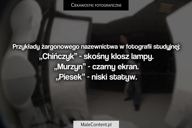 Ciekawostki fotograficzne piotr iskra malecontent.pl żargon w studio fotograficznym murzyn piesek chińczyk