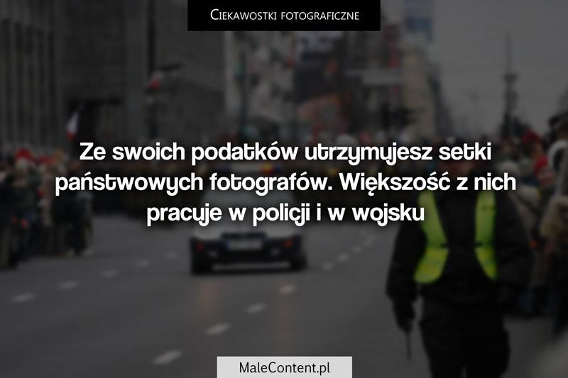 Ciekawostki fotograficzne piotr iskra malecontent.pl etatowi fotografowie w budżetówce