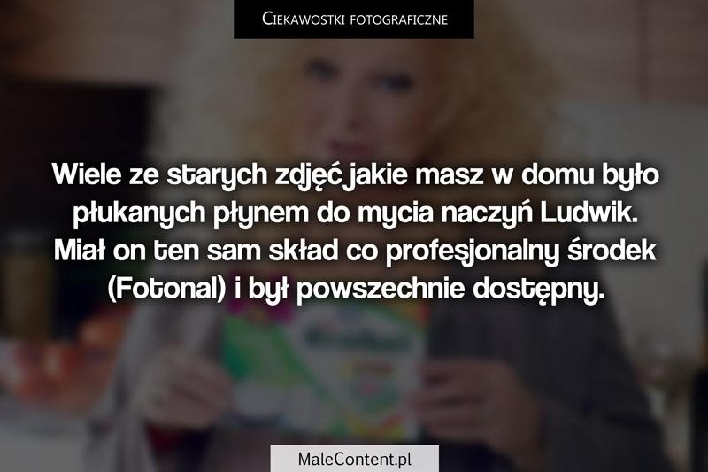 Ciekawostki fotograficzne piotr iskra malecontent.pl fotonal ludwik płyn do mycia naczyń