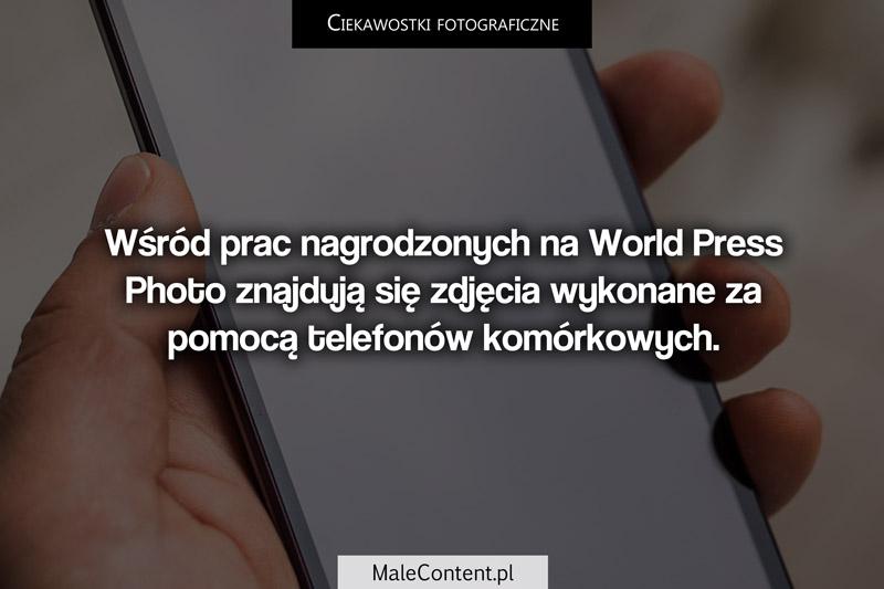 Ciekawostki fotograficzne piotr iskra malecontent.pl World press photo i telefony komórkowe iphone