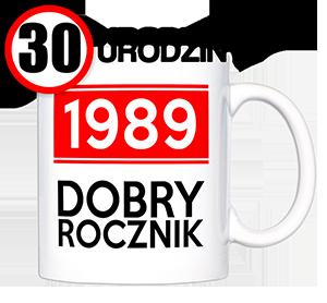 kubek z napisem DOBRY ROCZNIK 1989